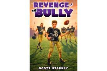 Revenge of the Bully