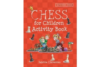 Batsford Book of Chess for Children Activity Book
