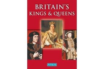 Britain's Kings and Queens (Pitkin Guides)