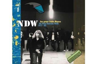 Aus grauer Städte Mauern - Die Neue Deutsche Welle (NDW) 1977 - 1985, Vol. 1