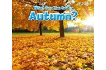 What Can You See In Autumn? (Acorn: Seasons)