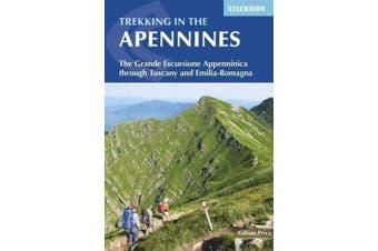 Trekking in the Apennines: The Grande Escursione Appenninica Through Tuscany and Emilia-Romagna