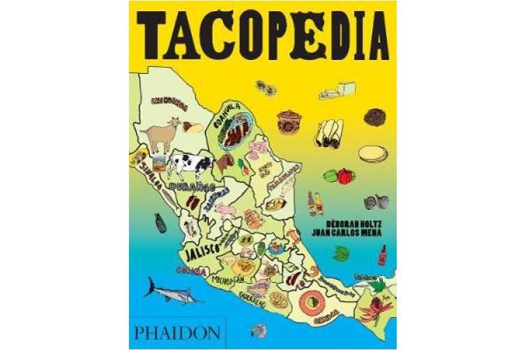 Tacopedia: The Taco Encyclopedia