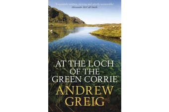 At the Loch of the Green Corrie. Andrew Grieg
