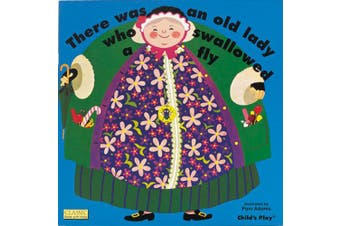 There Was an Old Lady Who Swallowed a Fly - Classic Board Book with Holes