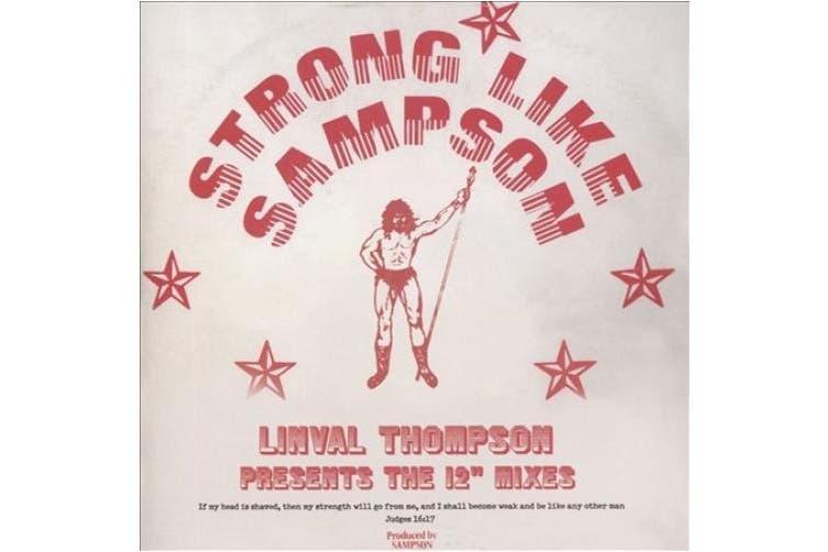 "Strong Like Sampson: The 12"" Mixes"