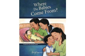 Where Do Babies Come From?: For Boys Ages 6-8 (Learning about Sex (Hardcover))