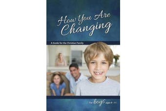 How You Are Changing: For Boys 9-11 (Learning about Sex (Paperback))