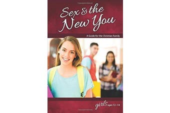 Sex & the New You: For Girls Ages 12-14 (Learning about Sex (Paperback))