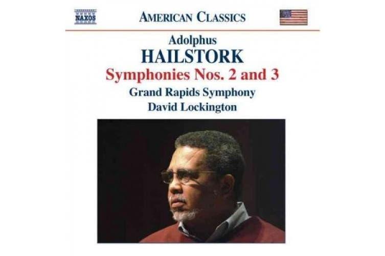 American Classics - Hailstork: Symphonies no 2 & 3