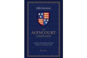 The Agincourt Companion