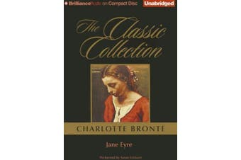 Jane Eyre (The Classic Collection) [Audio]