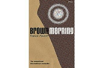 Brown Morning