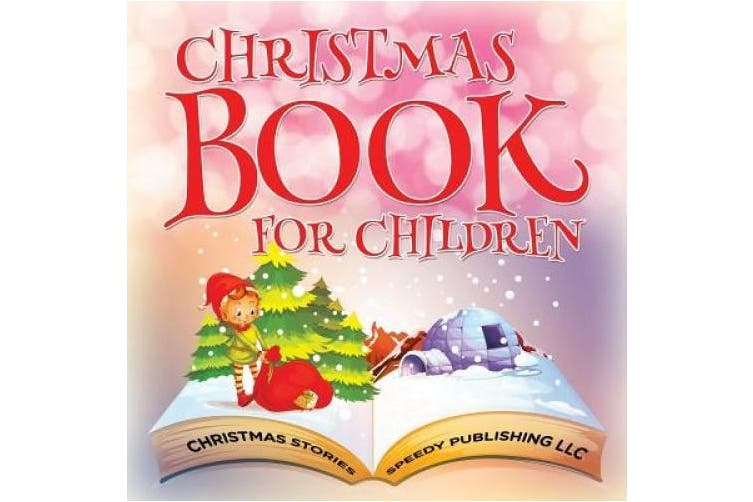 Christmas Book For Children (Christmas Stories)