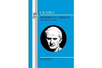 Cicero: Murder at Larinum: Selections from the Pro Cluentio