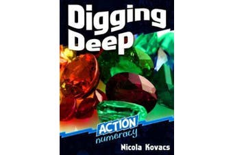 Digging Deep (Action Numeracy)