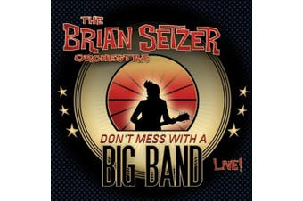 Don't Mess with a Big Band: Live! [Digipak]