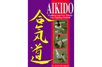 Aikido: Tradition and New Tomiki Free Fighting Method