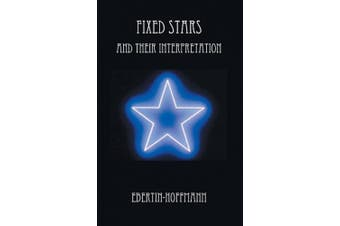 Fixed Stars and Their Interpretation