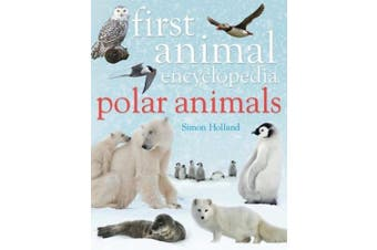First Animal Encyclopaedia Polar Animals