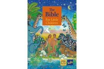Bible for Little Children (CTS Children's Books)