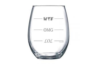 (440ml Stemless) - Fineware LOL-OMG-WTF 440ml Stemless Funny Wine Glass - Finally a Wine Glass for Every Mood!