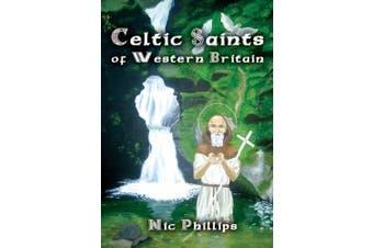 Celtic Saints of Western Britain