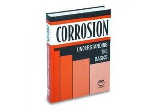 Corrosion: Understanding the Basics