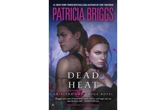 Dead Heat (Alpha and Omega Novels)