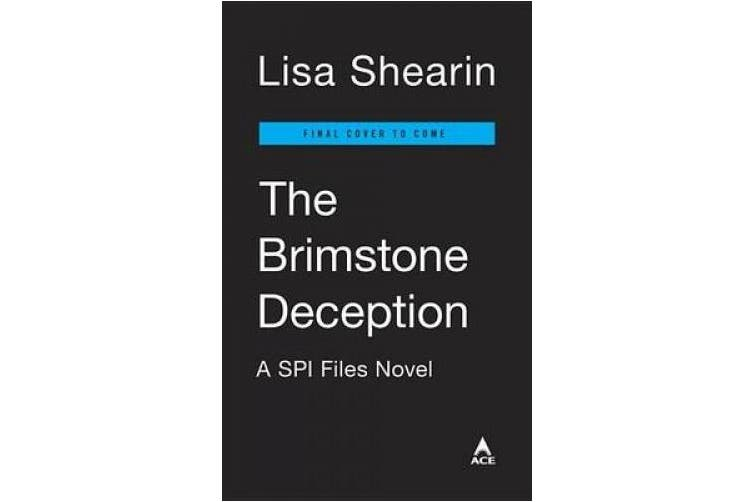The Brimstone Deception: A Spi Files Novel Book 3,