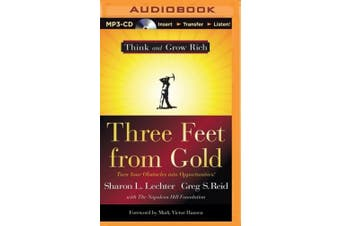 Three Feet from Gold: Turn Your Obstacles into Opportunities! (Think and Grow Rich) [Audio]