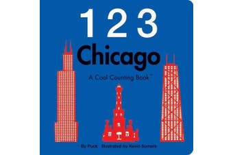 123 Chicago (Cool Counting Books)