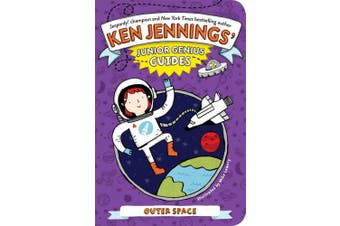 Outer Space (Ken Jennings' Junior Genius Guides)