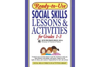 Ready-to-use Social Skills Lessons and Activities for Grades 1-3