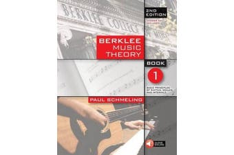 Berklee Music Theory: Book 1/ Basic Principles of Rhythm, Scales, and Intervals (Berklee Music Theory)