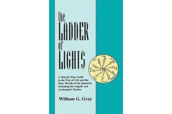 The Ladder of Lights