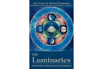 The Luminaries: Psychology of the Sun and Moon in the Horoscope