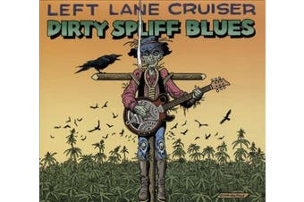 Dirty Spliff Blues [Digipak] *