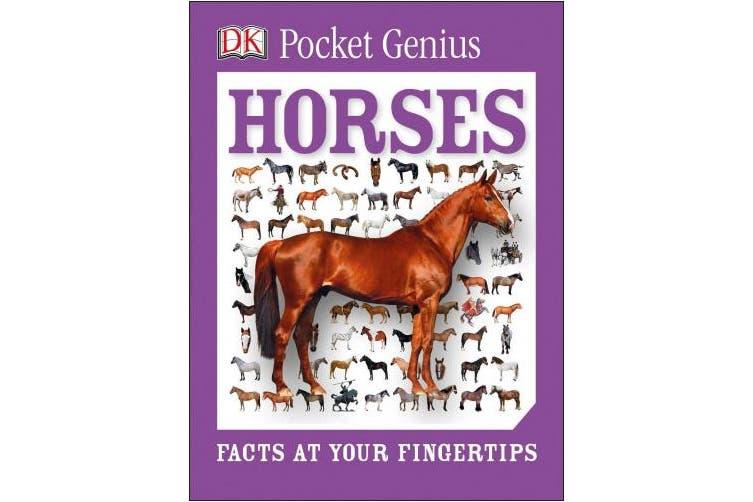Pocket Genius: Horses: Facts at Your Fingertips (Pocket Genius)