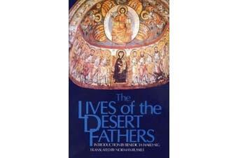 The Lives of the Desert Fathers: the Historia Monachorum in Aegypto (Cistercian studies series)