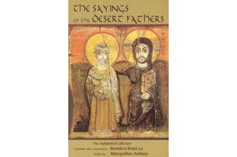 The Sayings of the Desert Fathers: The Apophthegmata Patrum (Cistercian Studies Series)