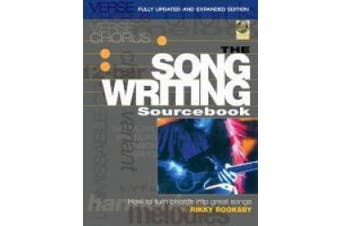Songwriting Sourcebook: How to Turn Chords into Great Songs
