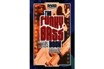 Bass Player Presents The Funky Bass Book (Bass Player Presents)