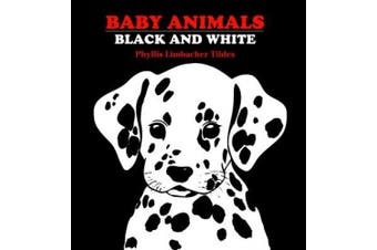Baby Animals: Black and White [Board Book]