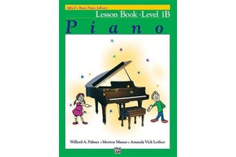 Alfred's Basic Piano Library Lesson Book, Bk 1b (Alfred's Basic Piano Library)