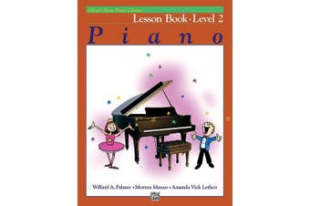 Alfred's Basic Piano Library Lesson Book, Bk 2 (Alfred's Basic Piano Library)