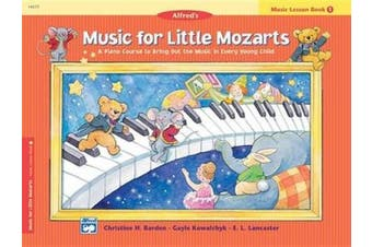 Alfred 00-14577 Music for Little Mozarts- Music Lesson Book 1 - Music Book