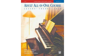 Alfred's Basic Adult All-In-One Course, Bk 2: Lesson * Theory * Solo