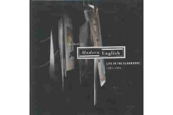 Life in the Gladhouse, 1980-1984: Best of Modern English