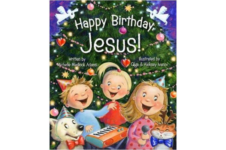Happy Birthday Jesus [Board Book]